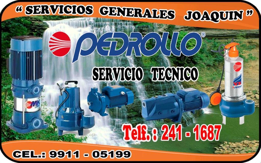 Servicio técnico = PEDROLLO= reparacion de electrobombas   241-1687 en lima peru